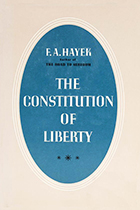 The Constitution of Liberty by Friedrich A. Hayek book cover