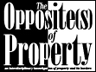Opposite(s) of Property