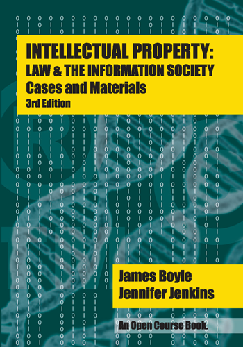 Cover of Intellectual Property: Law & the Information Society, Third Edition, and link to purchase at Amazon.com