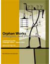 Orphan Works: Analsyis and Proposal