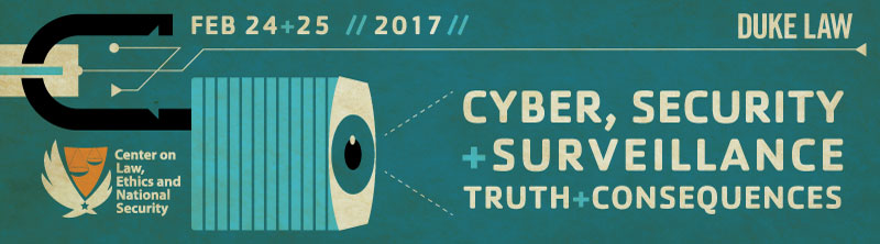 The 2017 LENS Conference poster, Cyber, Security & Surveillance: Truth & Consequences