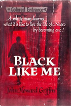 Black Like Me by John Howard Griffin book cover