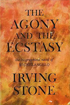 The Agony and the Ecstasy by Irving Stone book cover
