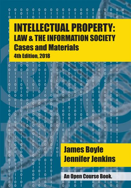 Cover of Intellectual Property: Law & the Information Society, 3d Edition, and link to purchase at Amazon.com