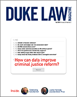 Duke Law Magazine Fall 2019