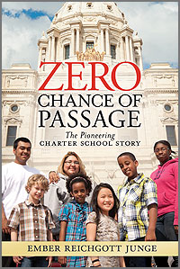 Book cover, Zero Chance of Passage: The Pioneering Charter School Story