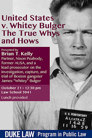 United States v. Whitey Bulger: The True Whys and Hows