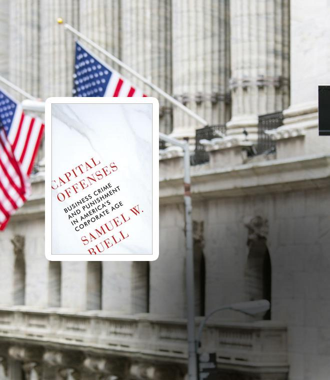 Photo of outside of Wall Street, with inset of book by Prof. Sam Buell, Capital Offenses