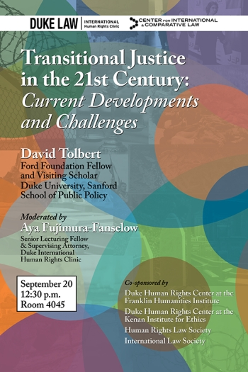 Transitional Justice in the 21st Century: Current Developments and Challenges, Thursday, September 20, 12:30 p.m., Room 4045