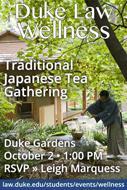 /events/duke-law-wellness-traditional-japanese-tea-gathering-duke-gardens/