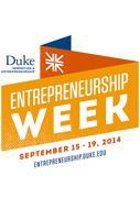 http://entrepreneurship.duke.edu/events/2014entrepreneurship-week/
