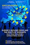 /events/europes-refugee-crisis-and-rights-migrants-what-role-europes-supranational-courts/