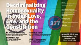 Decriminalizing Homosexuality in India: Love, Law, and the Constitution; Jan. 30, 2019, 6 p.m., Duke Law School Room 3037